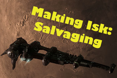 Making Isk: Salvaging